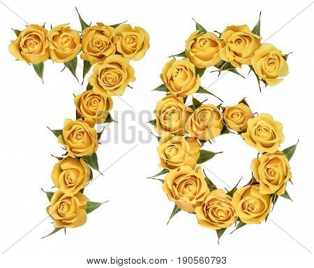 Arabic Numeral 76, Seventy Six, From Yellow Flowers Of Rose, Isolated On White Background