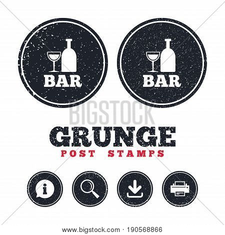 Grunge post stamps. Bar or Pub sign icon. Wine bottle and Glass symbol. Alcohol drink symbol. Information, download and printer signs. Aged texture web buttons. Vector