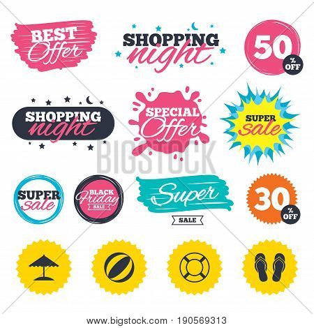 Sale shopping banners. Special offer splash. Beach holidays icons. Ball, umbrella and flip-flops sandals signs. Lifebuoy symbol. Web badges and stickers. Best offer. Vector
