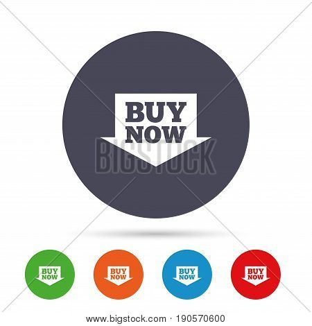 Buy now sign icon. Online buying arrow button. Round colourful buttons with flat icons. Vector