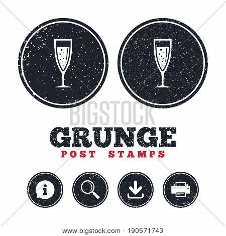 Grunge post stamps. Glass of champagne sign icon. Sparkling wine with bubbles. Celebration or banquet alcohol drink symbol. Information, download and printer signs. Aged texture web buttons. Vector