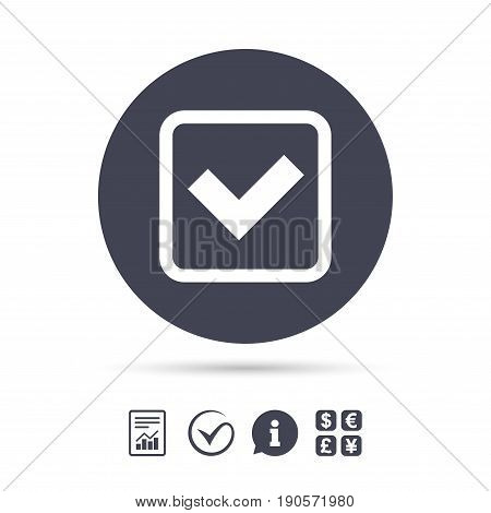 Check mark sign icon. Yes square symbol. Confirm approved. Report document, information and check tick icons. Currency exchange. Vector