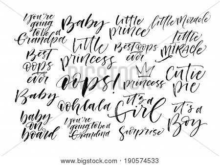 Set of baby's phrases. It's a girl little miracle baby on board and other. Ink illustration. Modern brush calligraphy. Isolated on white background.