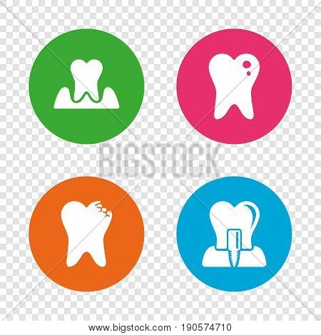 Dental care icons. Caries tooth sign. Tooth endosseous implant symbol. Parodontosis gingivitis sign. Round buttons on transparent background. Vector