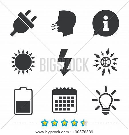 Electric plug icon. Light lamp and battery half symbols. Low electricity and idea signs. Information, go to web and calendar icons. Sun and loud speak symbol. Vector