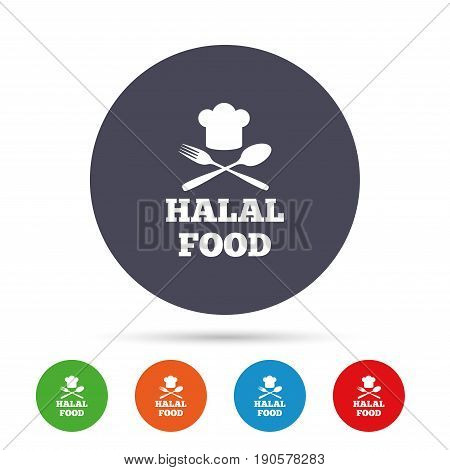 Halal food product sign icon. Chef hat with spoon and fork. Natural muslims food symbol. Round colourful buttons with flat icons. Vector