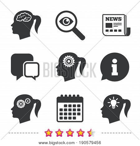 Head with brain and idea lamp bulb icons. Female woman think symbols. Cogwheel gears signs. Newspaper, information and calendar icons. Investigate magnifier, chat symbol. Vector
