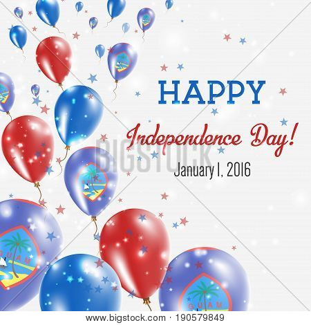 Guam Independence Day Greeting Card. Flying Balloons In Guam National Colors. Happy Independence Day