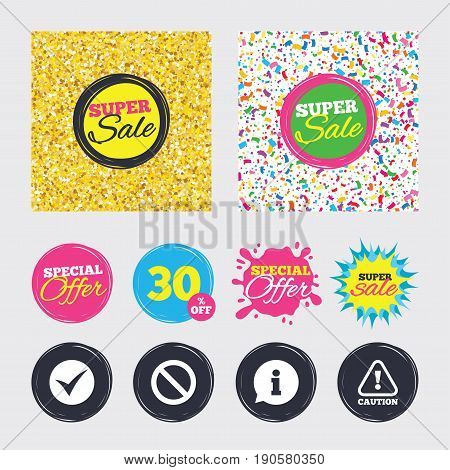 Gold glitter and confetti backgrounds. Covers, posters and flyers design. Information icons. Stop prohibition and attention caution signs. Approved check mark symbol. Sale banners. Vector