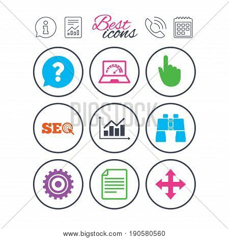 Information, report and calendar signs. Internet, seo icons. Analysis chart, page and computer signs. Question speech bubble symbol. Phone call symbol. Classic simple flat web icons. Vector