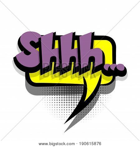 Funny SHHH comic book letters cartoon text dialog colored cloud. For sale banner. Abstract creative hand drawn vector exclusive font bubble. Speech balloon on halftone dot background pop art style
