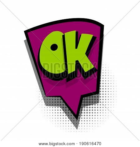 Funny OK good yes comic book letters cartoon text dialog colored cloud. For sale banner. Abstract creative hand drawn vector exclusive font bubble. Speech balloon on halftone dot background pop art style