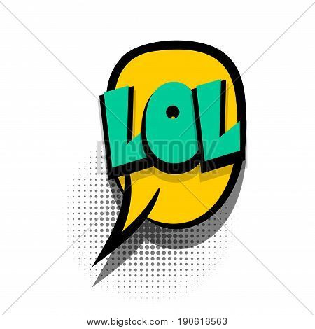 Funny LOL comic book letters cartoon text dialog colored cloud. Sale banner. Abstract creative hand drawn vector exclusive font bubble. Speech balloon on halftone dot background pop art style