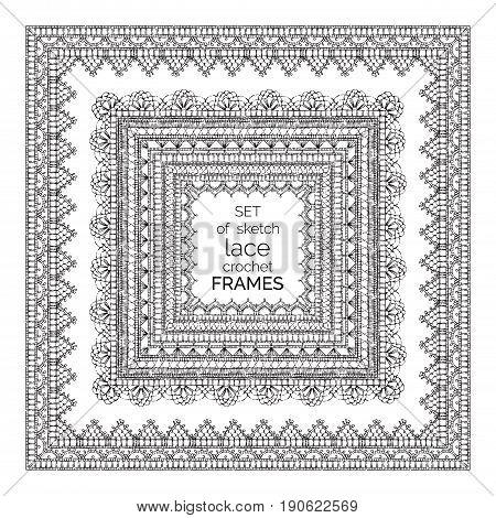 Vector Set Of Sketch Lace Crochet Square Frames.