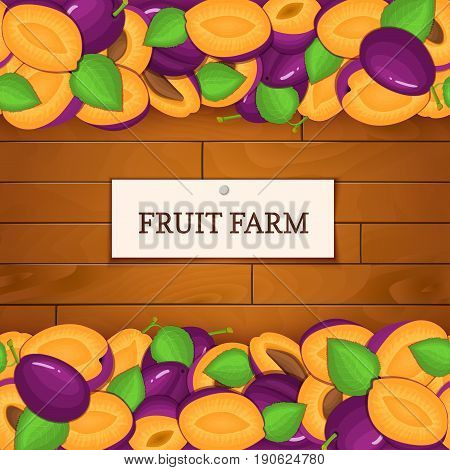Wooden box with plum fruits. Vector card illustration. Boards wood background, border with plums fruit and label. For the design of packaging, food marmalade, jam, juice, detox diet