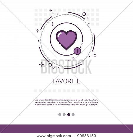 Favorite Love Plus Symbol Web Banner With Copy Space Vector Illustration