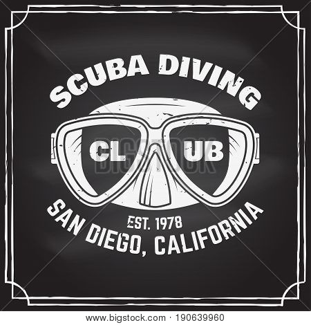 Scuba diving club badge on the chalkboard. Vector illustration. Concept for shirt or logo, print, stamp or tee. Vintage typography design with diving mask silhouette.
