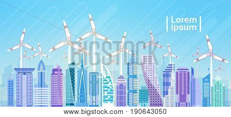 City Skyscraper View Cityscape Wind Tribune Renewable Energy Source Flat Vector Illustration