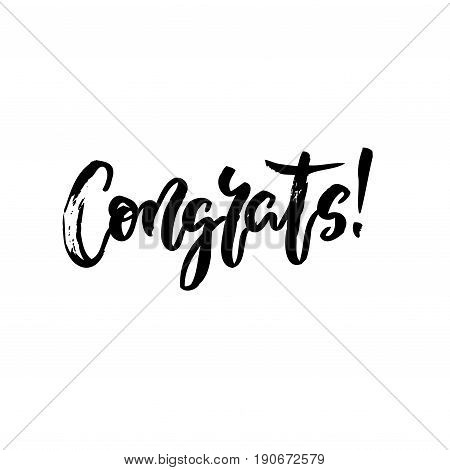 Congrats hand written lettering. Modern brush calligraphy isolated on white. For congratulations card, greeting card, invitation, poster and print. Vector illustration stock vector.