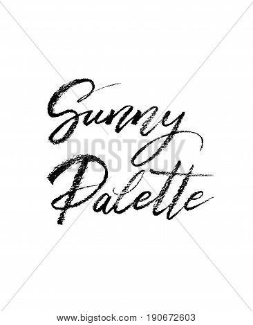 Sunny palette brush lettering. Vocation cards, banners, posters design. Handwritten modern brush pen calligraphy. Vector illustration stock vector.