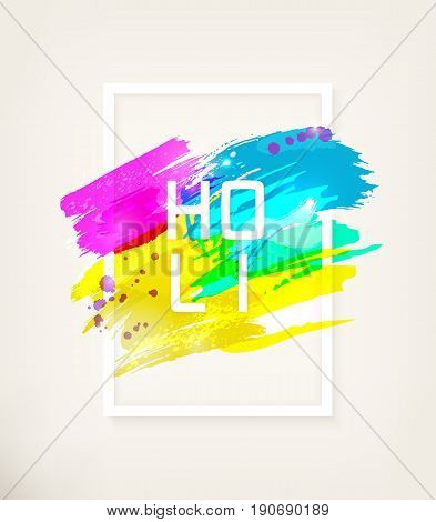 Holi Indian Festival. Spring, carnival of colour, party club, splash, paint. Watercolor abstract background in white frame with text. Template for creative flyer, banner. Vector illustration