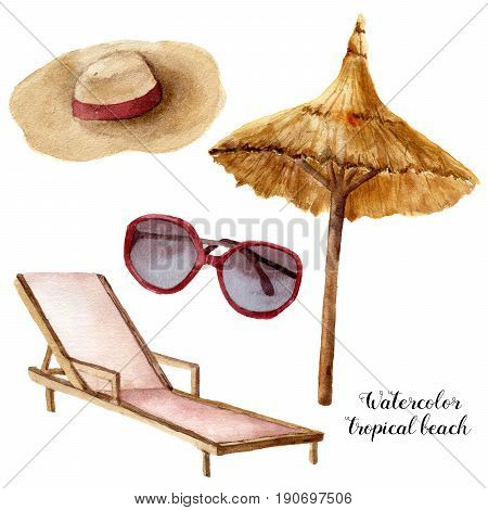 Watercolor tropical beach set. Hand painted summer vacation objects: sunglasses, beach umbrella, beach chair and straw hat. Illustration isolated on white background