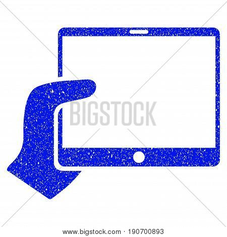 Grunge Hand Holds Tablet icon with grunge design and unclean texture. Unclean vector blue pictogram for rubber seal stamp imitations and watermarks. Draft emblem symbol.
