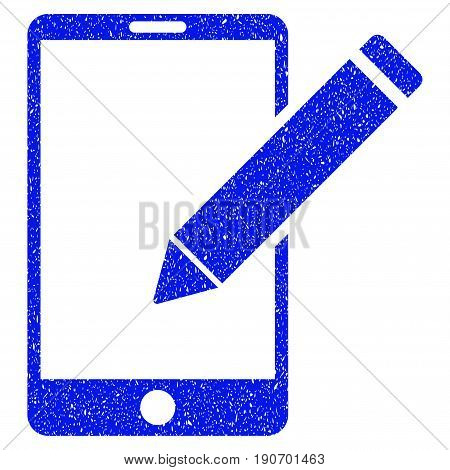 Grunge Smartphone Edit Pencil icon with grunge design and dirty texture. Unclean vector blue pictogram for rubber seal stamp imitations and watermarks. Draft sign symbol.