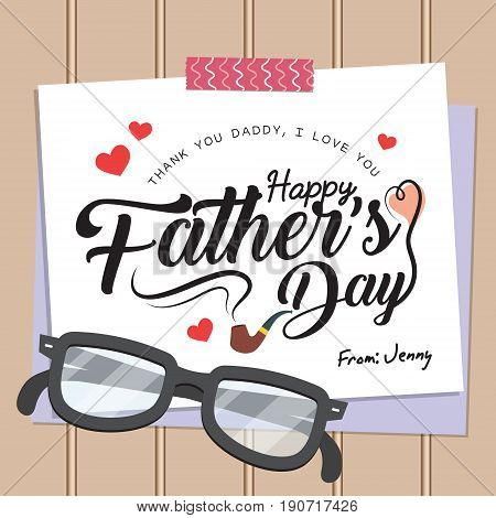 Happy Father's Day lettering or calligraphy on paper with washi tape and eyeglasses. Father's day greeting card template in flat design style. Vector illustration.