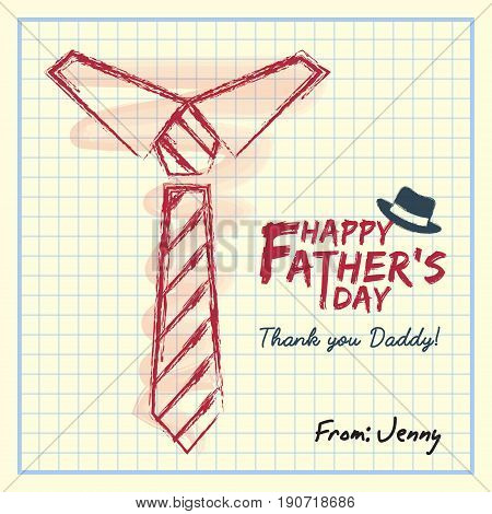 Happy Father's Day. Hand drawing necktie and text writing on square notebook paper. Vector illustration.