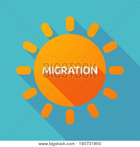 Long Shadow Sun With  The Text Migration