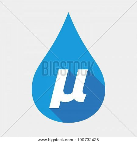 Isolated Water Drop With  A Micro Sign, Mu Greek Letter