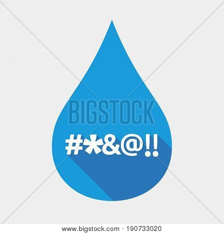 Isolated Water Drop With  A Cursing Tex
