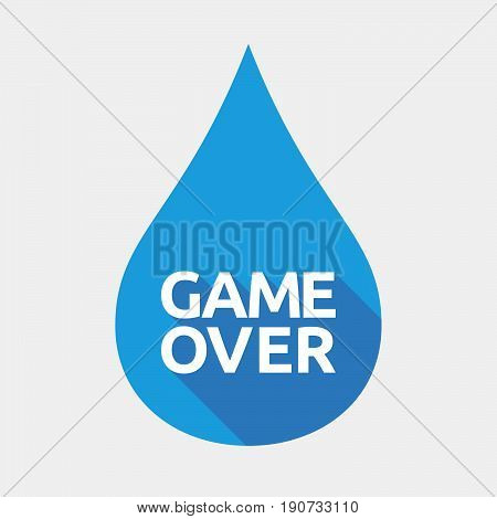 Isolated Water Drop With  The Text Game Over