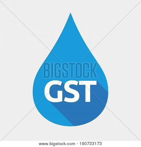 Isolated Water Drop With  The Goods And Service Tax Acronym Gst