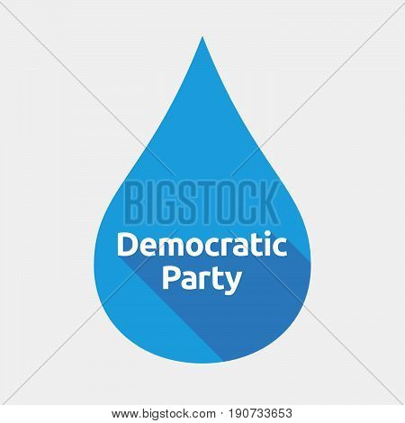 Isolated Water Drop With  The Text Democratic  Party