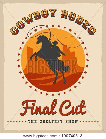 Cowboy rodeo poster vector illustration. American country style texas western vintage placard design template