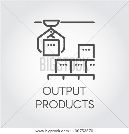 Contour simple label of output products concept. Modern equipment for factories and plants theme. Automated high-quality system for mechanical final sorting of products. Logo in linear style