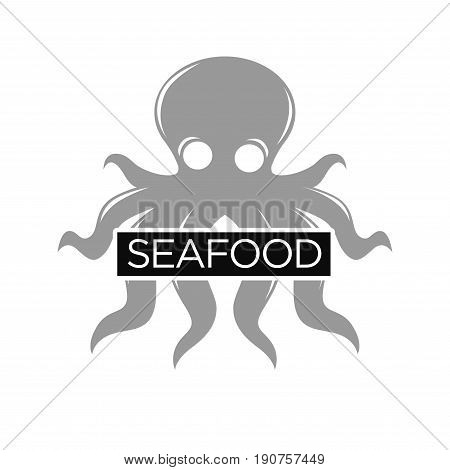 Seafood restaurant monochrome promotional emblem with big grey octopus with long tentacles and sign on black line isolated vector illustration on white background. Advertising logo for public place.