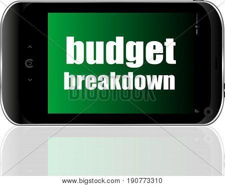 Business Concept. Words Budget Breakdown . Detailed Modern Smartphone