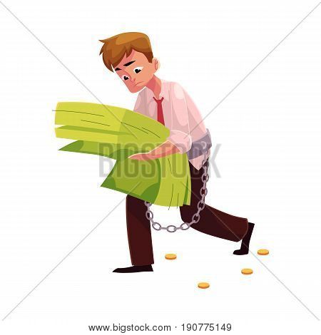 Man carrying heavy bundle of banknotes in hands, financial, money dependence, cartoon vector illustration isolated on white background. Man chained to overcized bundle of banknotes he carries in hands