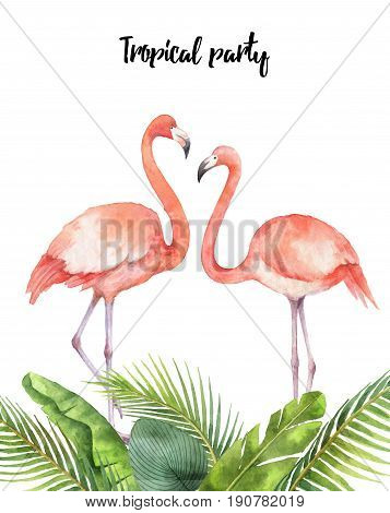 Watercolor card of tropical leaves and the pink Flamingo isolated on white background. Illustration for design wedding invitations, greeting cards, decor.
