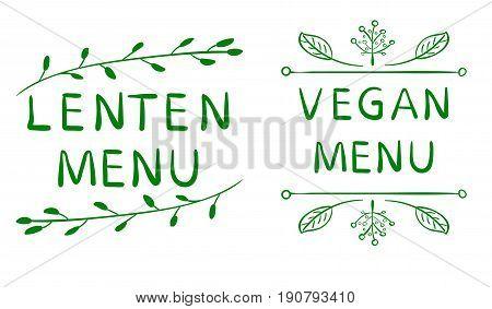 LENTEN MENU and VEGAN MENU inscription isolated on white. Hand written VECTOR sketch