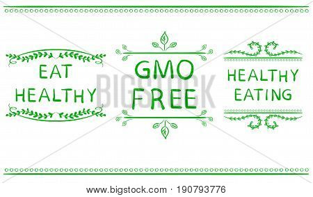 EAT HEALTHY, GMO FREE, HEALTHY EATING icons isolated on white. Green lines, handwritten letters, VECTOR.