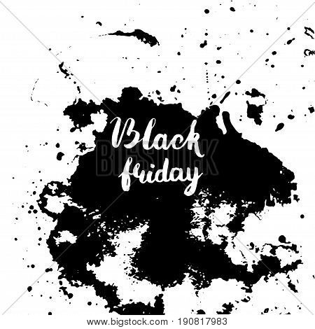 Black Friday sale lettering inscription on abstract ink blots. Black Friday template for your banner or poster. Modern brush style. Vector illustration