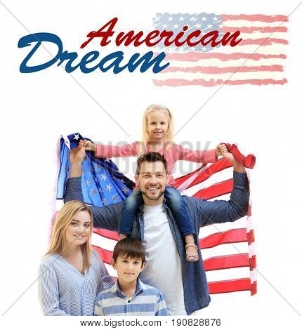 Text AMERICAN DREAM and family with USA flag on white background