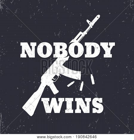 t-shirt design, print, Nobody Wins with assault rifle, white over dark
