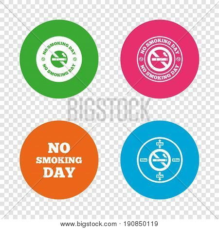 No smoking day icons. Against cigarettes signs. Quit or stop smoking symbols. Round buttons on transparent background. Vector