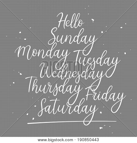 Modern calligraphy days of week: sunday, monday, tuesday, wednesday, thursday, friday, saturday. Handwritten vector inscription for your design - calendar, planer, organizer. Hello Friday