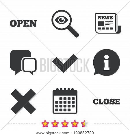 Open and Close icons. Check or Tick. Delete remove signs. Yes correct and cancel symbol. Newspaper, information and calendar icons. Investigate magnifier, chat symbol. Vector